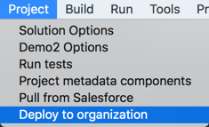 Deploy to organization from the Main Menu